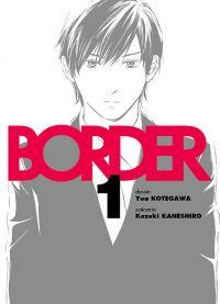 Border T1, manga chez Komikku éditions de Kaneshiro, Kotegawa