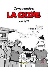 Comprendre la Chine en BD T1 : , manga chez Kotoji de Liu