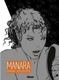 Demain l'apocalypse : , bd chez Glénat de Manara
