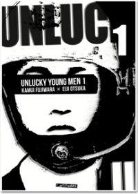 Unlucky young men T1 : , manga chez Ki-oon de Otsuka, Fujiwara