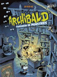 Archibald T1 : Les pourfendeur de monstres (0), bd chez Sarbacane de Hyung-min