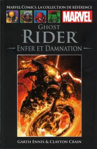 Marvel Comics, la collection de référence T43 : Ghost Rider - Enfer et Damnation (0), comics chez Hachette de Ennis, Crain