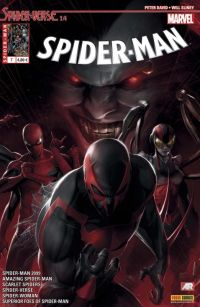 Spider-Man (revue) T7 : Spider-Verse (2/4) (0), comics chez Panini Comics de Slott, Spencer, David, Hopeless, Costa, Lieber, Diaz, Olazaba, Sliney, Ramos, Land, Leisten, Coipel, Von Grawbadger, Livesay, Morales, Ponsor, Fabela, Silva, Rosenberg, Delgado, d' Armata, Mattina