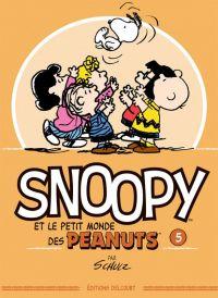 Snoopy et le petit monde des Peanuts T5 : , comics chez Delcourt de Schulz, Svart