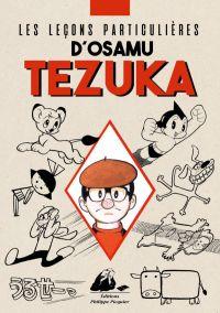 Les leçons particulières d'Osamu Tezuka, manga chez Philippe Picquier de Tezuka