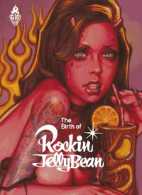 The Birth Of Rockin' Jelly Bean : , comics chez Ankama de Rockin' Jelly Bean