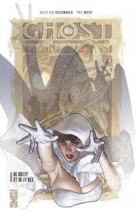 Ghost T1 : De bruit et de fumée (0), comics chez Glénat de Deconnick, Noto, Hughes