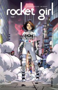 Rocket Girl T1, comics chez Urban Comics de Montclare, Reeder