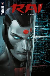 Rai – Ancienne édition, T2 : La chute (0), comics chez Panini Comics de Kindt, Crain