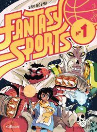 Fantasy sports T1 : N°1 (0), bd chez Gallimard de Bosma