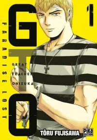 GTO - Paradise Lost T1, manga chez Pika de Fujisawa