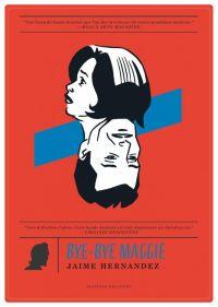 Bye-bye Maggie, comics chez Delcourt de Hernandez