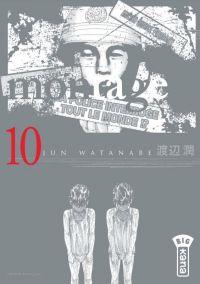 Montage T10, manga chez Kana de Watanabe