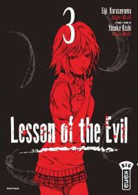 Lesson of the evil T3, manga chez Kana de Kishi, Karasuyama