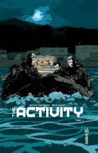 The Activity T2, comics chez Urban Comics de Edmondson, Gerads, Laming, Canibano, Frazzetta