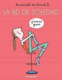La BD de Soledad T3, bd chez Rue de Sèvres de Bravi