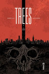 Trees T1 : En pleine ombre (0), comics chez Urban Comics de Ellis, Howard