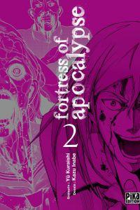 Fortress of Apocalypse T2 : , manga chez Pika de Kuraishi, Inabe