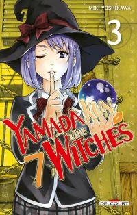 Yamada kun & the 7 witches T3, manga chez Delcourt de Yoshikawa