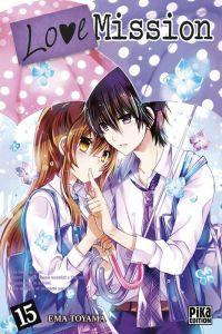 Love mission T15, manga chez Pika de Toyama