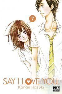 Say I love you  T7 : , manga chez Pika de Kanae