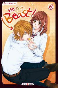 He is a beast  T6, manga chez Soleil de Aikawa