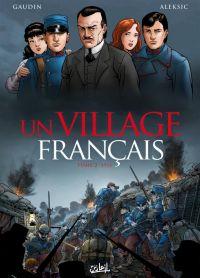 Un Village français T2 : 1915 (0), bd chez Soleil de Gaudin, Aleksic, Facio Garcia