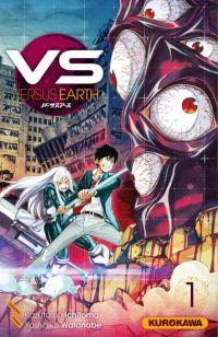 VS Versus Earth T1, manga chez Kurokawa de Ichimoto, Watanabe