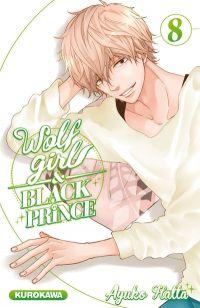 Wolf girl & black prince T8, manga chez Kurokawa de Ayuko