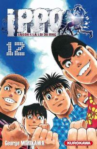 Ippo – Saison 4 - La loi du ring, T12, manga chez Kurokawa de Morikawa
