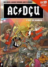 AC/DçU T1 : C'est du bonbon ! (0), bd chez ACDédition de AC/DçU, Jérôme, Studio Couleur Claire