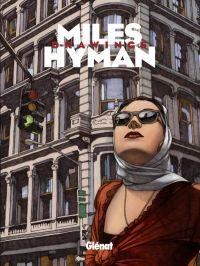 Miles Hyman : L'entre-deux-mondes (0), bd chez Glénat de Hyman