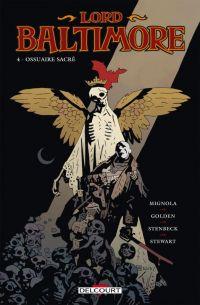 Lord Baltimore T4 : Ossuaire sacré (0), comics chez Delcourt de Mignola, Golden, Stenbeck, Stewart