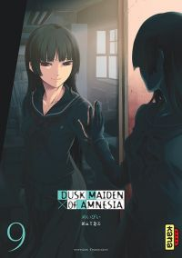 Dusk maiden of amnesia T9, manga chez Kana de Maybe
