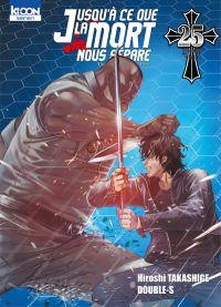 Jusqu'à ce que la mort nous sépare T25 : , manga chez Ki-oon de Takashige, Double-s