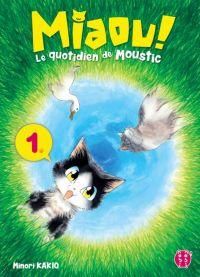 Miaou ! Le quotidien de Moustic T1, manga chez Nobi Nobi! de Kakio