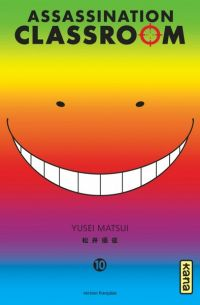 Assassination classroom T10, manga chez Kana de Yusei
