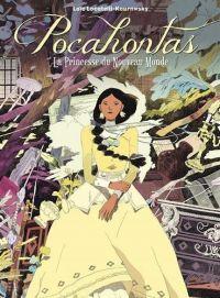 Pocahontas : La Princesse du Nouveau Monde (0), bd chez Sarbacane de Locatelli