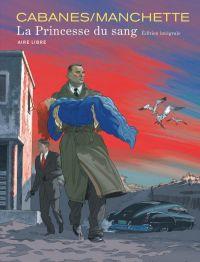 La princesse du sang, bd chez Dupuis de Manchette, Cabanes