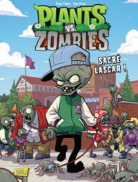 Plants vs zombies T3 : Sacré lascar ! (0), comics chez Jungle de Tobin, Chan, Rainwater
