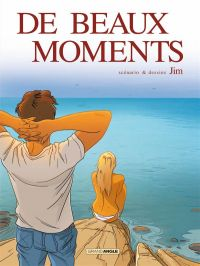 De beaux moments, bd chez Bamboo de Jim