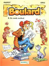 Boulard T4 : En mode surdoué (0), bd chez Bamboo de Erroc, Mauricet, BenBK