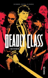 Deadly Class T2 : Kids of the black hole (0), comics chez Urban Comics de Remender, Craig, Loughridge