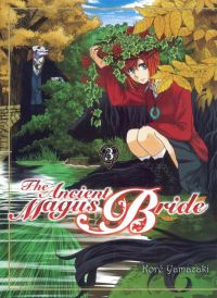 The ancient magus bride  T3, manga chez Komikku éditions de Yamazaki