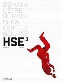 HSE ( Human Stock Exchange) T3 : , bd chez Dargaud de Dorison, Allart, Lerolle