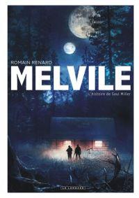 Melvile T2 : L'histoire de Saul Miller (0), bd chez Le Lombard de Renard
