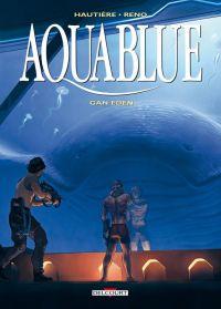 Aquablue T15 : Gan Eden, bd chez Delcourt de Hautière, Reno