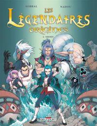 Les Légendaires - Origines T4 : Shimy, bd chez Delcourt de Sobral, Nadou