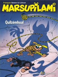 Marsupilami T29 : Quilzèmhoal, bd chez Marsu Productions de Colman, Batem, Cerise
