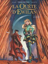 La Quête d'Ewilan T3 : La Passe de la Goule (0), bd chez Glénat de Lylian, Baldetti, Chevallier